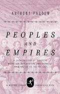 Peoples and Empires A Short History of European Migration, Exploration, and Conquest, from G...