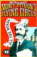 Complete Monty Python's Flying Circus All the Words