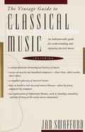 Vintage Guide to Classical Music