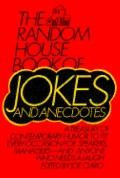 Random House Book of Jokes and Anecdotes: For Speakers, Managers and Anyone Who Need a Laugh...