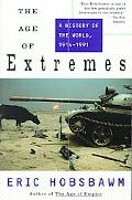Age of Extremes A History of the World, 1914-1991