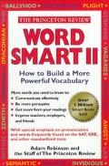 Word Smart II How to Build a More Educated Vocabulary