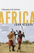 Africa A Biography of the Continent