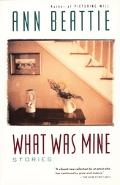 What Was Mine Stories