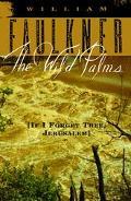 Wild Palms If I Forget Thee, Jerusalem