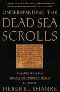 Understanding the Dead Sea Scrolls A Reader from the Biblical Archaeology Review