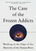 Case of the Frozen Addicts