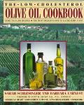 Low-Cholesterol Olive Oil Cookbook - Sarah Schelsinger - Paperback