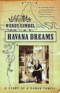 Havana Dreams A Story of a Cuban Family
