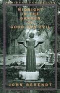 Midnight in the Garden of Good and Evil A Savannah Story