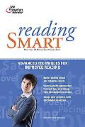 Princeton Review Reading Smart  A Advanced Techniques for Improved Reading