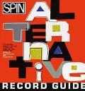 Spin: An Alternative Record Guide - Eric Weisbard