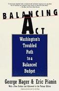 Balancing Act Washington's Troubled Path to a Balanced Budget