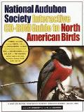National Audubon Society Interactive Cd-Rom Guide to North American Birds