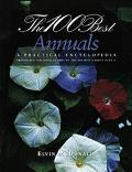 The 100 Best Annuals: A Practical Encylopedia - Elvin McDonald