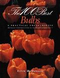 100 Best Bulbs: A Practical Encylopedia - Elvin McDonald - Paperback - REPRINT