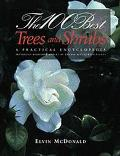 100 Best Trees and Shrubs: A Practical Encylopedia - Elvin McDonald - Paperback