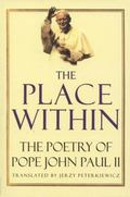 Place Within The Poetry of Pope John Paul II