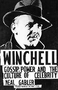 Winchell Gossip, Power and the Culture of Celebrity