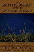 The Smithsonian Guides to Natural America: Illinois, Iowa, Nebraska, Kansas, Missouri (1997)...