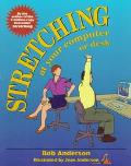 Stretching: At Your Computer or Desk - Bob Anderson - Paperback