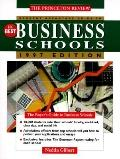 Student Advantage Guide to the Best Business Schools 1997: The Buyer's Guide to Business Sch...