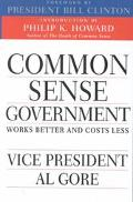 Common Sense Government Works Better and Costs Less