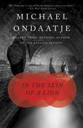 In the Skin of a Lion A Novel