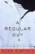 Regular Guy A Novel