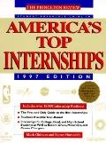 Student Advantage Guide to America's Top Internships 1997