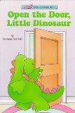 Open the Door, Little Dinosaur (Lift-and-Peek-a-Brd Books(TM))