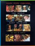 One World, Many Religions The Ways We Worship
