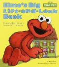 Elmo's Big Lift-And-Look Book Featuring Jim Henson's Sesame Street Muppets
