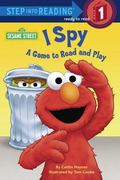 I Spy: A Game to Read and Play (Step into Reading Books Series: A Step 1 Book) - Caitlyn Hay...