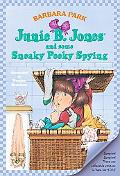 Junie B. Jones and Some Sneaky Peeky Spying