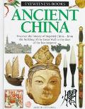 Ancient China: Eyewitness Books - Arthur Cotterell - Hardcover