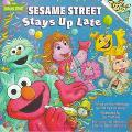 Sesame Street Stays up Late: Based on the Television Special by Lou Berger