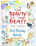 Beauty of the Beast Poems from the Animal Kingdom