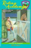 Trouble at Foxhall (Riding Academy #10)
