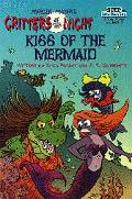 Kiss of the Mermaid: Mercer Mayer's Critters of the Night (Step into Reading Books Series: A...