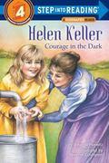 Helen Keller Courage in the Dark