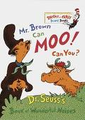 Mr. Brown Can Moo, Can You Dr. Suess's Book of Wonderful Noises.