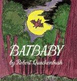 Batbaby (A Little Dipper Book(R))