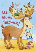 All Aboard Thidwick (Wubbulous Shaped Board Books Series)