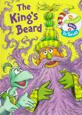 The Kings Beard - Tish Rabe - Hardcover