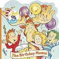 The Birthday Moose (Wubbulous Chunky Shape Books)