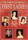Look-It-Up Book of First Ladies