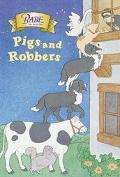 Babe: Pigs and Robbers - Bonnie Worth - Paperback - REISSUE