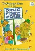 Berenstain Bears and the Drug Free Zone