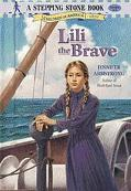 Lili The Brave - Jennifer Armstrong - Hardcover